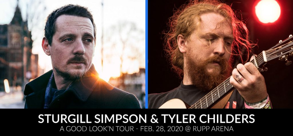 Sturgill Simpson and Tyler Childers - A Good Look'n Tour - Feb. 28, 2020 at Rupp Arena