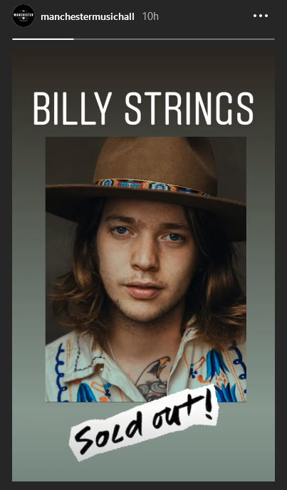 Manchester Music Hall - Billy Strings Sold Out IG Story Snapshot