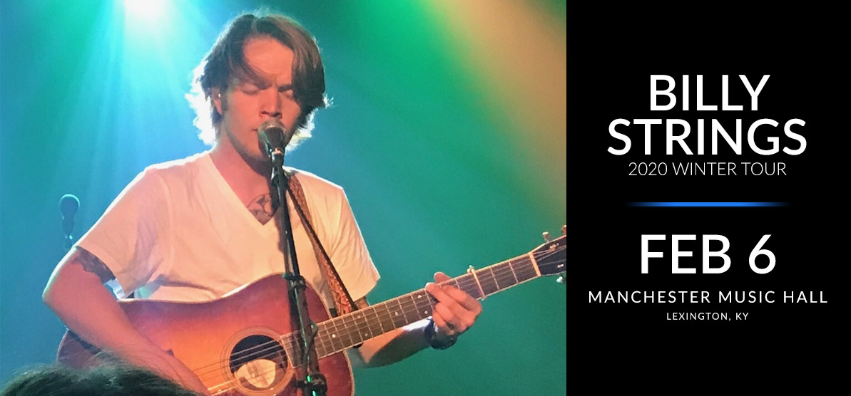 Billy Strings - Winter Tour 2020 - Feb. 6 - Manchester Music Hall