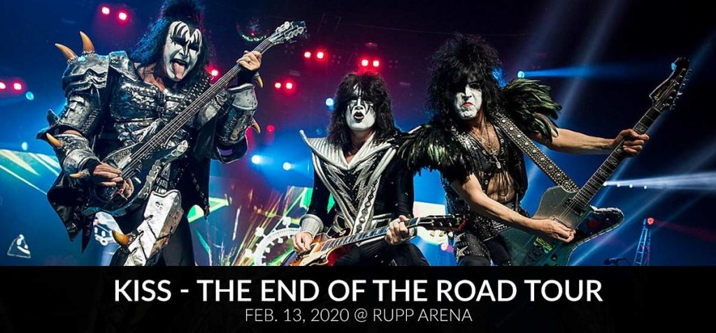 Kiss - The End of the Road Tour Feb. 13, 2020 @ Rupp Arena