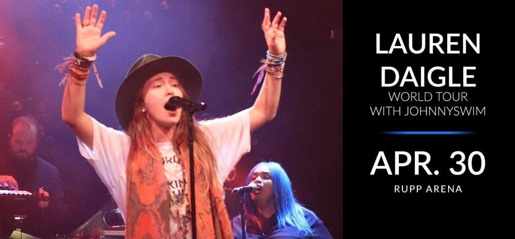 Lauren Daigle performing live - Lauren Daigle World Tour With Johnnyswim - Apr. 30 Rupp Arena